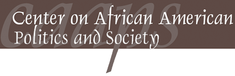 Center on African American Politics and Society